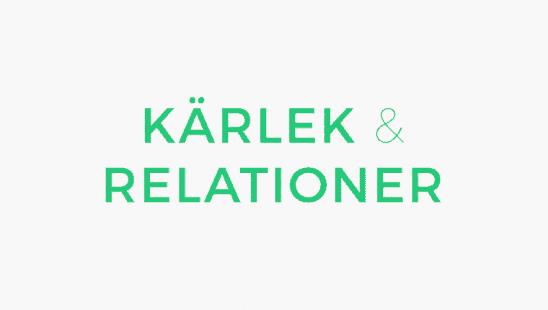 Kärlek & Relationer