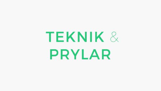 Teknik & Prylar