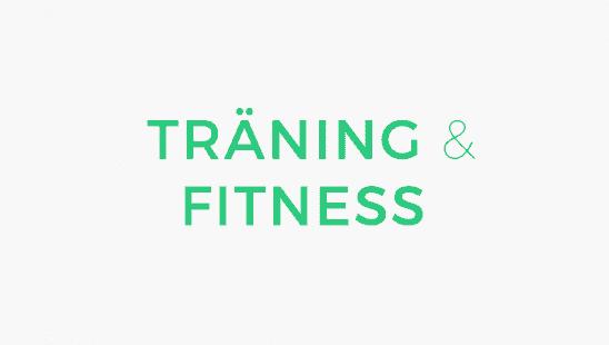 Träning & Fitness