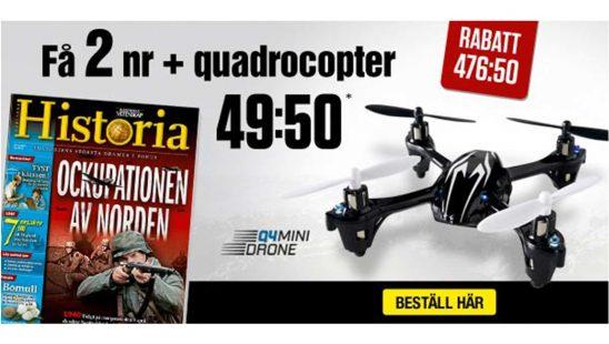 Prenumeration Tidningen Historia + Fjärrstyrd quadrocopter Premie