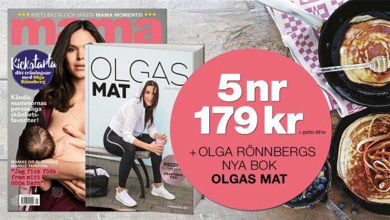 Prenumeration mama (5nr + Olga Rönnbergs bok Olgas mat premie