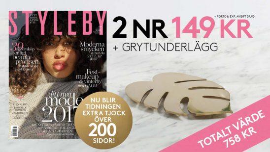 Tidning 2 nr av STYLEBY + Grytunderlägg premie