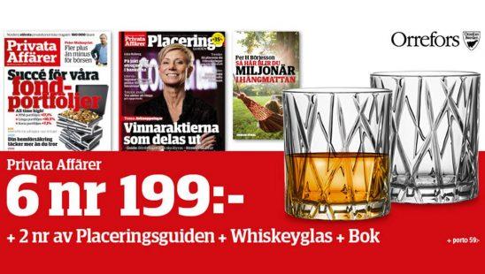 Prenumeration Privata Affärer + Whiskeyglas från Orrefors & Placeringsguiden Premie